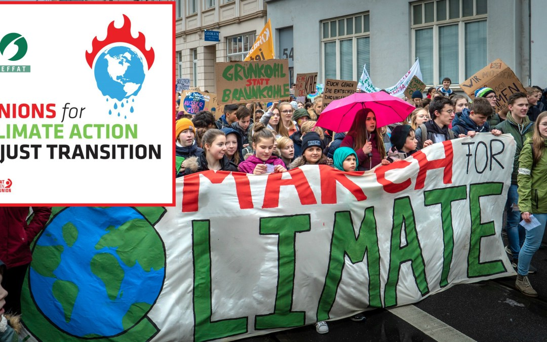 There are no jobs on a dead planet – EFFAT calls for climate justice