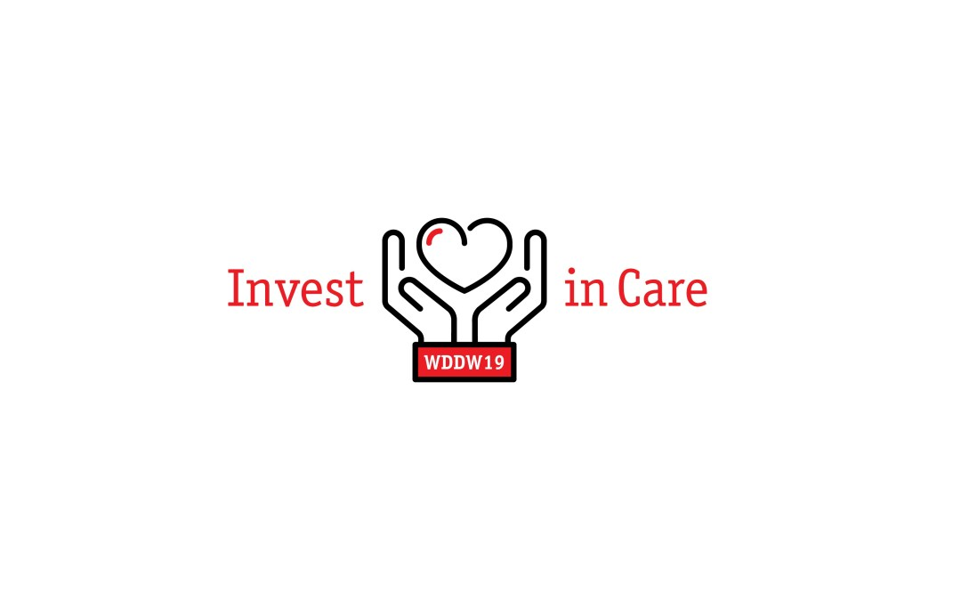 World Day of Decent Work | 7 October 2019 Invest in Care