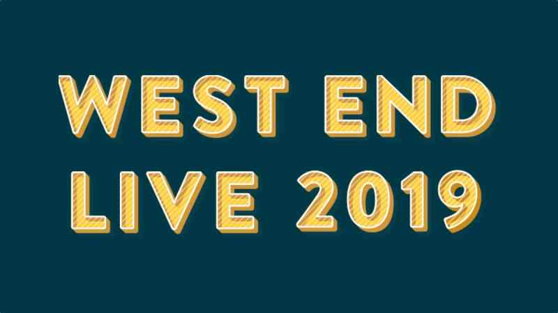 west end live 2019