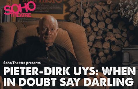 Pieter-Dirk Uys: When in Doubt Say Darling