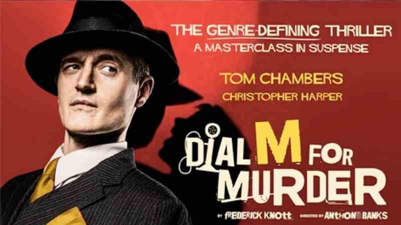 dial m for murder uk tour 2020 tickets cast