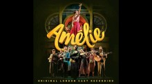Amelie Original London Cast Recording