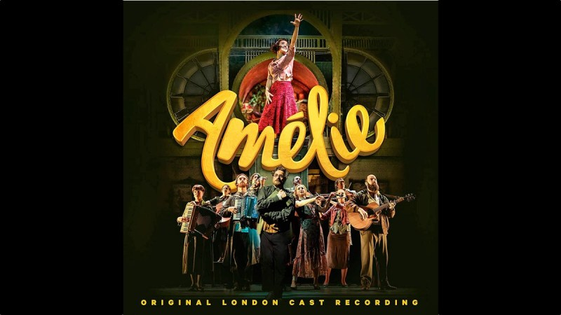 Amelie Original London Cast Recording