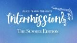 Alice Fearn intermissions