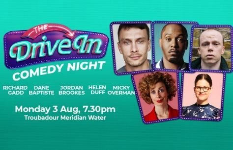 LIVE: The Drive In Comedy Night - 3rd August