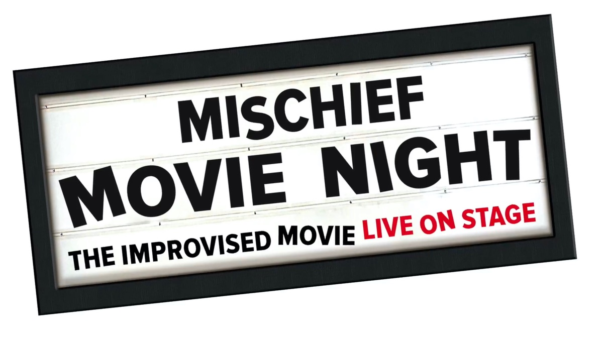 Mischief Movie Night at London, 's Vaudeville Theatre