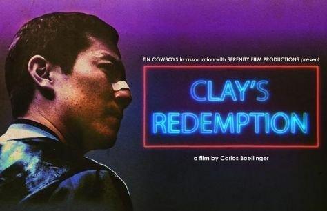 Cinema: Clay's Redemption