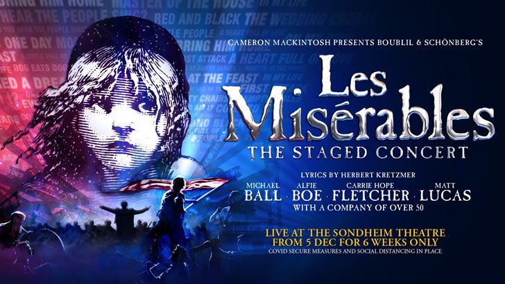 Les Misérables Staged Concert at London, 's Sondheim Theatre