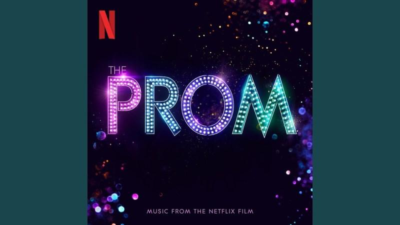 the prom musical soundtrack album netflix