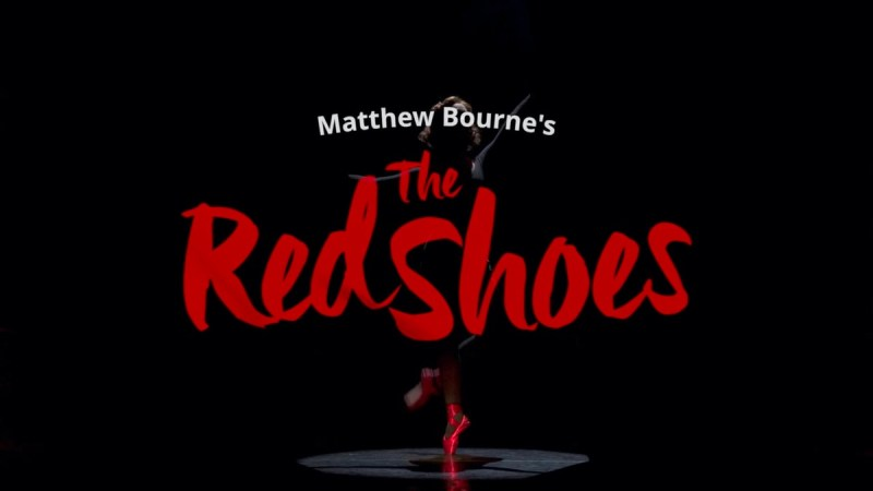 Matthew Bourne The Red Shoes bbctwo