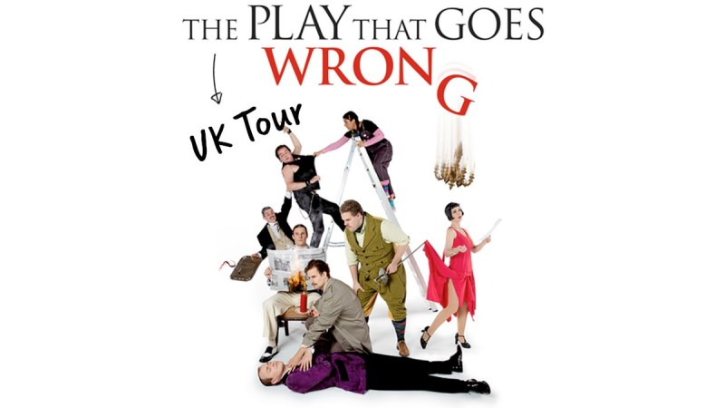 the play that goes wrong tour cast dates tickets