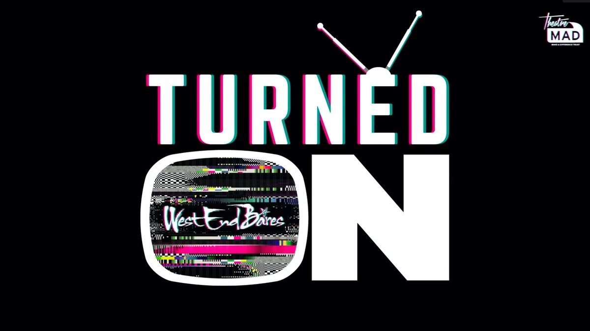 West End Bares: Turned On at 's Vimeo