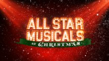 all star musicals at christmas