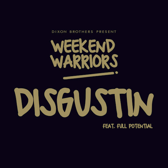 New music: Dixon Brothers - 'Disgustin' (ft Full Potential)