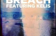 New music: Breach - 'The Key' (ft. Kelis)