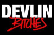 Video: Devlin - 'Bitches'