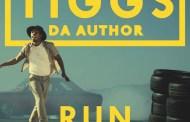 Video: Tiggs Da Author - 'Run' (ft. Lady Leshurr)