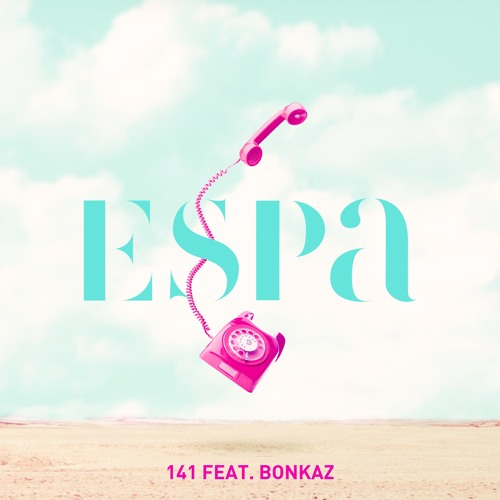 Audio: Espa - '141' (Feat Bonkaz)