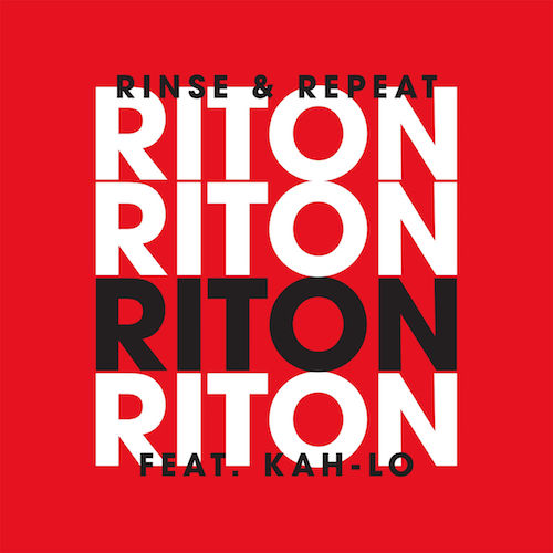Video: Riton - 'Rinse & Repeat' (ft. Kah-Lo)