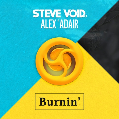 Audio: Steve Void & Alex Adair - 'Burnin'