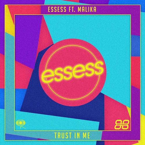 Audio: Essess - 'Trust In Me' (ft Malika)