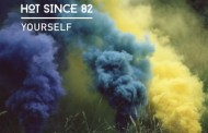 Audio: Hot Since 82 - 'Yourself'