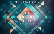 Audio: Hardwell - 'No Holding Back' (ft Craig David)