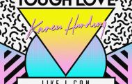 Audio: Tough Love - 'Like I Can' (ft Karen Harding)