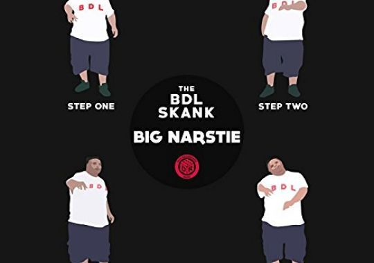 Video: Big Narstie - 'The BDL Skank'