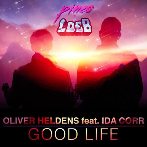 Listen: Oliver Heldens - Good Life (ft Ida Corr) (PINEO & LOEB Remix)