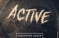 Listen: Professor Green - 'Active' (ft Dream McLean)