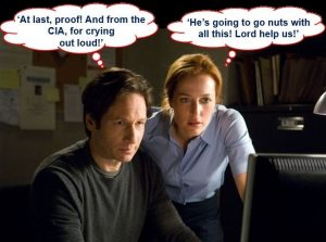 """A meme showing actors David Duchovny and Gillian Anderson starring as Fox Mulder and Dana Scully from cult TV series """"The X-Files"""". The scene is set in a small office. Both characters are staring at a computer screen. He thinks: """"At last, proof! And from the CIA, for crying out loud!"""" She thinks: """"He's going to go nuts with all this! Lord help us!"""""""