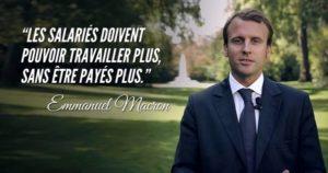 """A meme showing French President Emmanuel Macron and one of his quotes: """"Les salaries doivent pouvoir travailler plus, sans etre payes plus."""""""