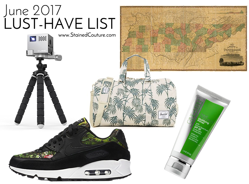 June 2017 lust-have list