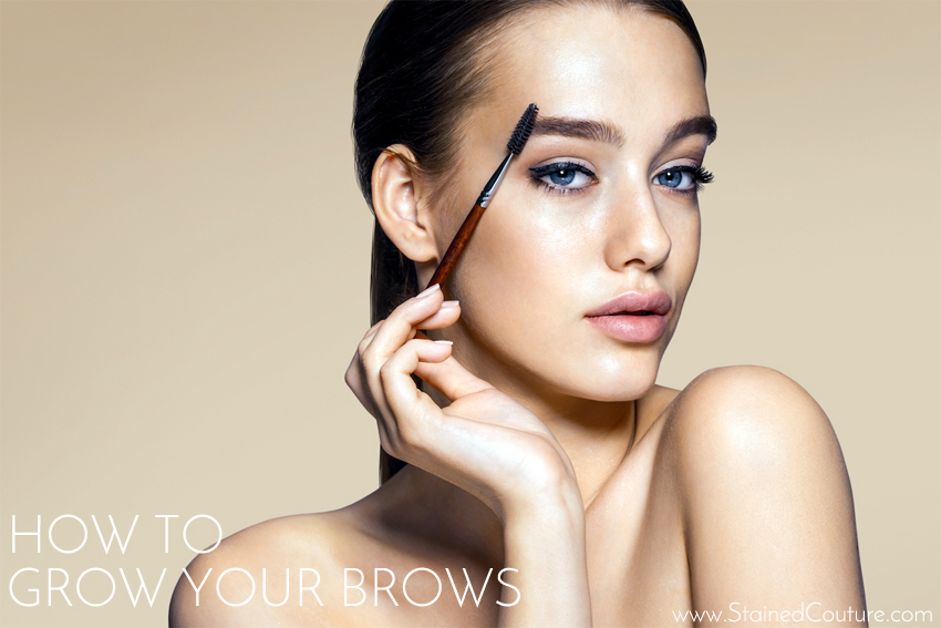 Tips on how to grow your brows