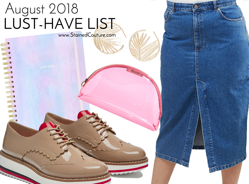 LUST-HAVE LIST: August 2018 | STAINED COUTURE
