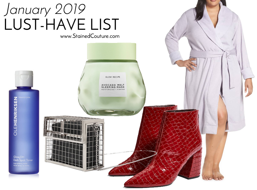 LUST-HAVE LIST: January 2019 | STAINED COUTURE
