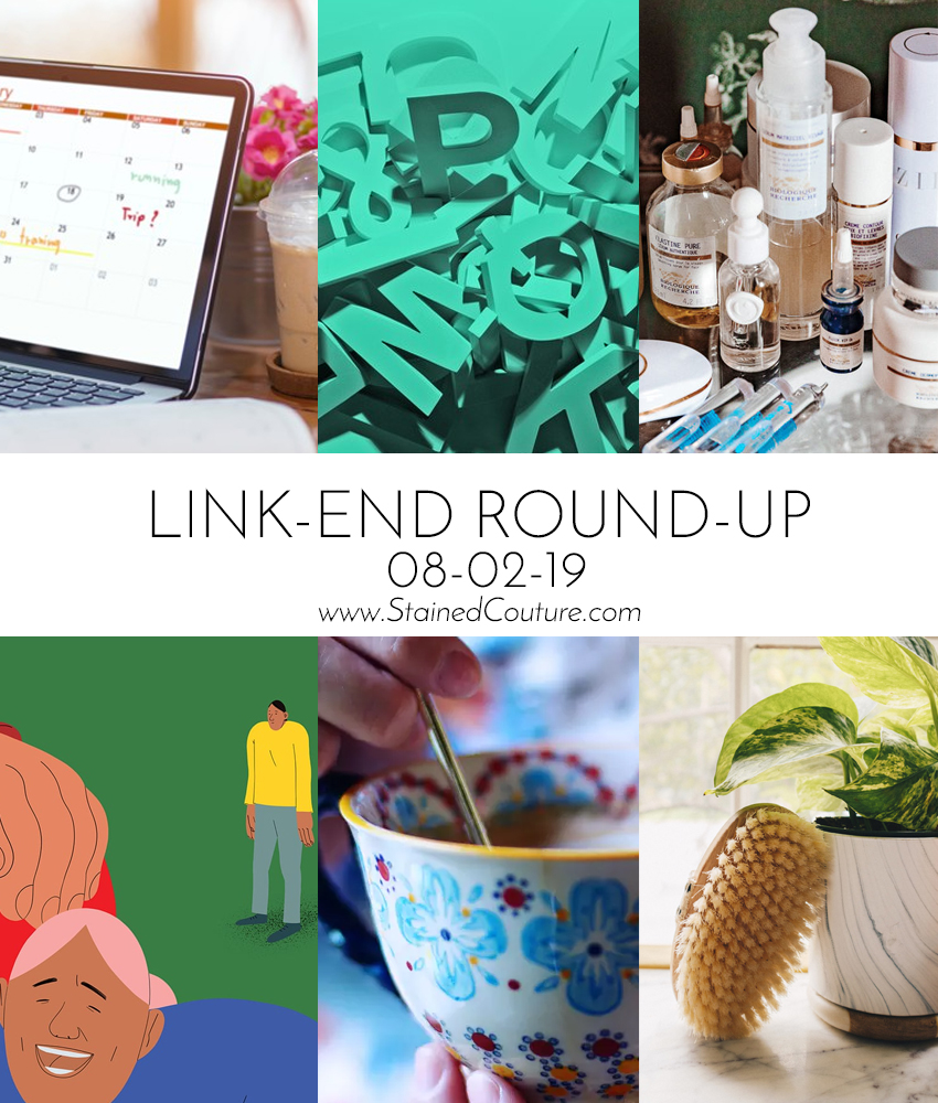 LINK-END ROUND-UP: August 2, 2019 | STAINED COUTURE