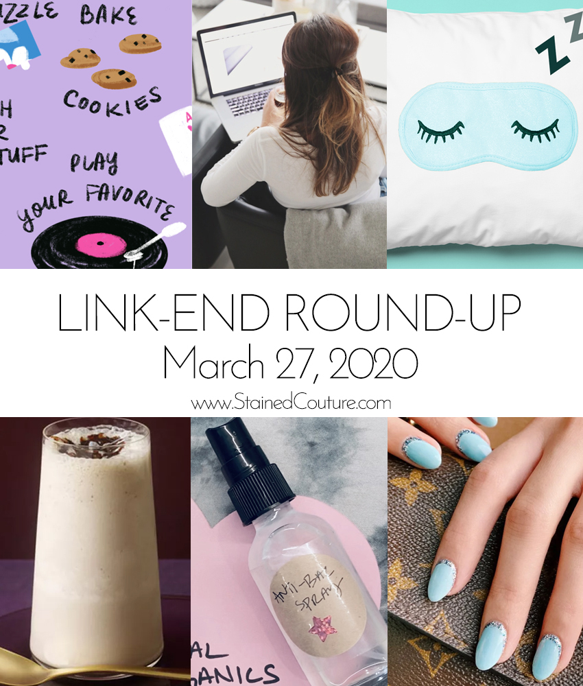 LINK-END ROUND-UP: March 27, 2020 | STAINED COUTURE