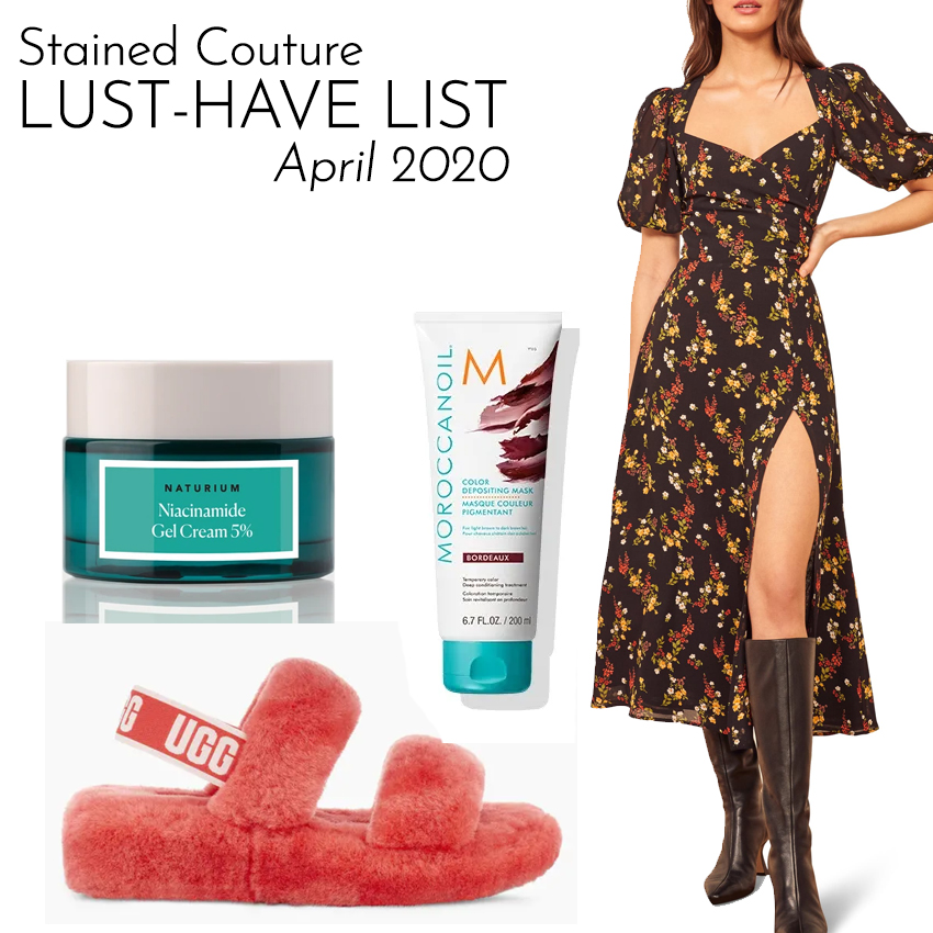 LUST-HAVE LIST: April 2020 | STAINED COUTURE