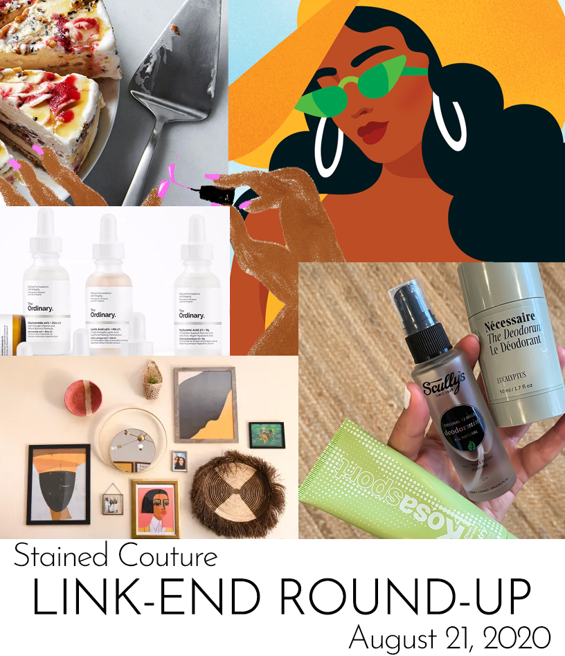 LINK-END ROUND-UP: August 21, 2020 | STAINED COUTURE