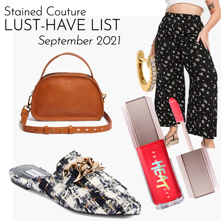 LUST-HAVE LIST: September 2021 | STAINED COUTURE