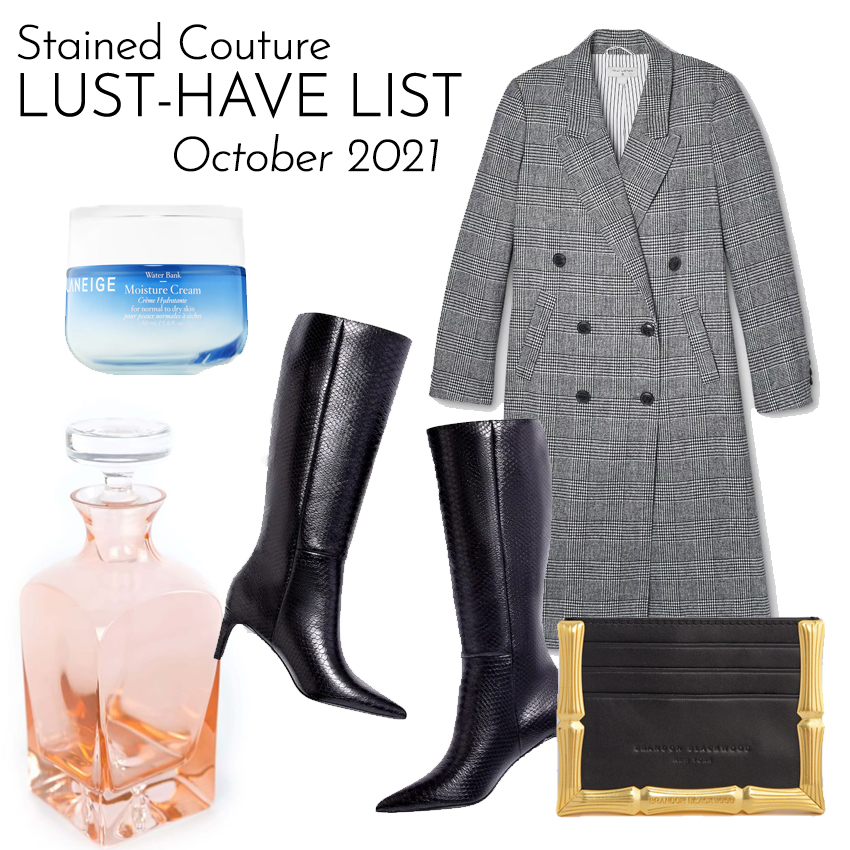 LUST-HAVE LIST: October 2021 | STAINED COUTURE