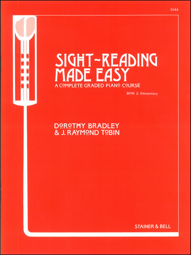 Bradley, Dorothy And Tobin, Raymond: Sight-Reading Made Easy. Book 2. Elementary