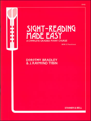 Bradley, Dorothy And Tobin, Raymond: Sight-Reading Made Easy. Book 3 Transitional