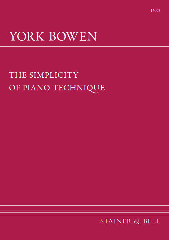 Bowen, York: The Simplicity Of Piano Technique