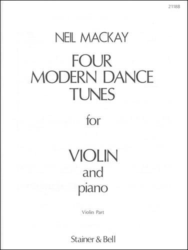 Mackay, Neil: Four Modern Dance Tunes: Extra Violin Part
