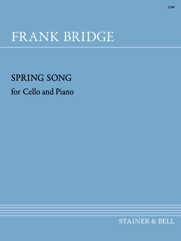Bridge, Frank: Spring Song. Cello And Piano