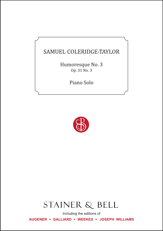 Coleridge-Taylor, Samuel: Humoresque No. 3, Op. 31 No. 3. Piano Solo