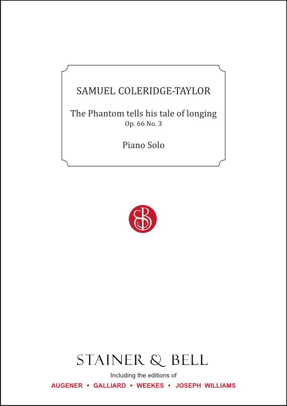 Coleridge-Taylor, Samuel: The Phantom Tells His Tale Of Longing, Op. 66 No. 3. Piano Solo